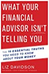 What Your Financial Advisor Isn't Tel...