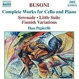 Busoni: Complete Works For Cello And Piano / Respighi: Adagio Con Variazioni