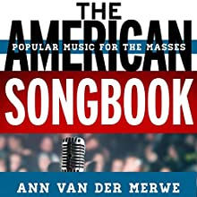 The American Songbook: Music for the Masses Audiobook by Ann van der Merwe Narrated by Anna Crowe