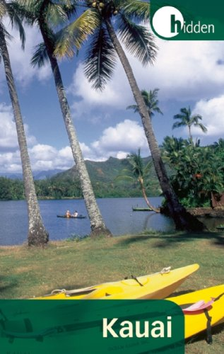 Hidden Kauai: Including Hanalei, Princeville, and Poipu (Hidden Travel)