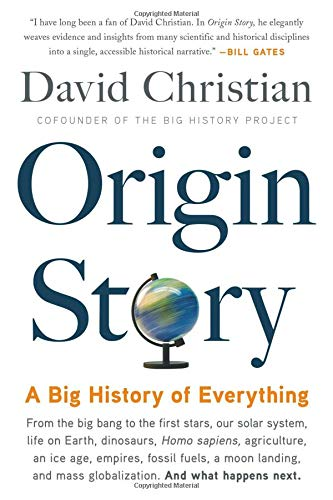 Origin Story A Big History of Everything [Christian, David] (Tapa Blanda)