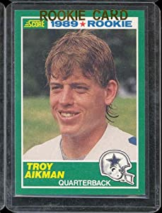 1989 Score Troy Aikman Rookie Football Card #270 - Shipped In Protective Display Case!
