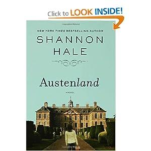 Austenland: A Novel - Shannon Hale