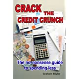 Crack The Credit Crunchby Graham Blighe