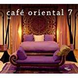 "Cafe Oriental Vol.7von ""Thomas Kessler"""