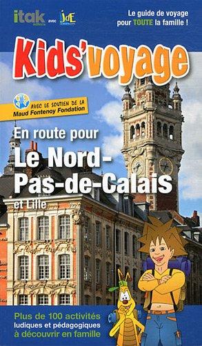 En route pour le Nord-Pas-de-Calais et Lille