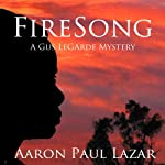 FireSong (       UNABRIDGED) by Aaron Paul Lazar Narrated by John Thomas Fraser