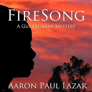 FireSong | [Aaron Paul Lazar]