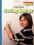 Our Earth: Saving Energy (Our Earth (Children's Press))