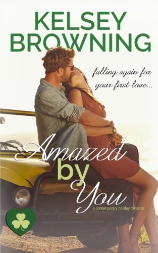 Amazed by You: a contemporary holiday romance (By Invitation Only) (Volume 1) PDF