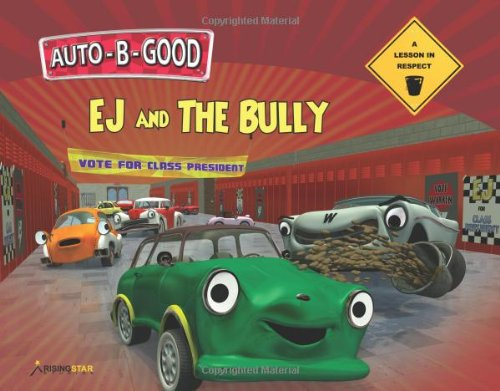 Auto-B-Good: EJ and the Bully - A Lesson in Respect