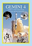 img - for Gemini 4: America's First Space Walk: The NASA Mission Reports (Apogee Books Space Series) book / textbook / text book