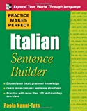 Practice Makes Perfect Italian Sentence Builder (Practice Makes Perfect Series)