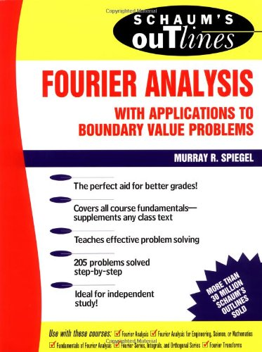 Schaum's Outline of Fourier Analysis with Applications to Boundary...