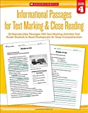 Informational Passages for Text Marking and Close Reading: Grade 4: 20 Reproducible Passages With Text-Marking Activities That Guide Students to Read Strategically for Deep Comprehension
