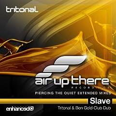 Slave (Tritonal & Ben Gold Club Dub)