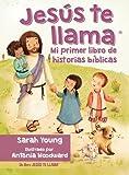 Jes�s te llama: Mi primer libro de historias b�blicas (Spanish Edition)