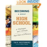 Becoming a Great High School: 6 Strategies and 1 Attitude That Make a Difference