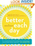Better Each Day: 365 Expert Tips for...