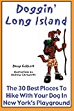 Doggin' Long Island: The 30 Best Places To Hike With Your Dog In New York's Playground