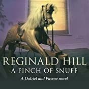 A Pinch of Snuff: Dalziel and Pascoe Series, Book 5 | Reginald Hill