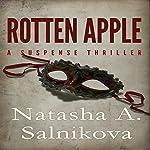 Rotten Apple | Natasha A. Salnikova