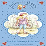 Pocket Money Princess: Princess Poppy | Janey Louise Jones