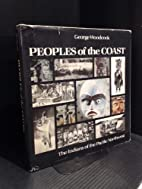Peoples of the coast: The Indians of the…