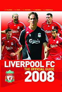 Liverpool Fc The Guide 2008 from Trinity Mirror Sport Media