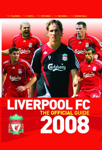 Liverpool FC the Guide 2008