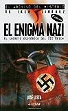 img - for El Enigma Nazi: El Secreto Esoterico Del III Reich (Archivo del Misterio Iker Jime) (Spanish Edition) by Jose Lesta (2010-02-16) book / textbook / text book