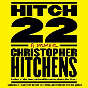 Hitch-22: A Memoir | [Christopher Hitchens]