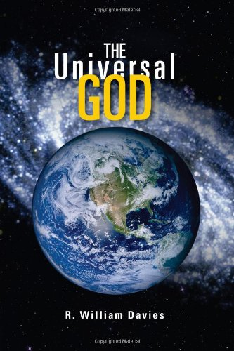 The Universal God: The Search for God in the Twenty-First Century