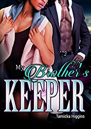 My Brother's Keeper: An Urban Hood Drama