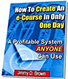How To Create An e-Course In Only One Day AAA+++