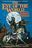The Eye of the World: Book One of 'The Wheel of Time' (Wheel of Time (Tor Paperback)) (0812500482) by Robert Jordan