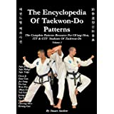 The Encyclopedia of Taekwon-Do Patterns, Vol 1by Stuart Paul Anslow