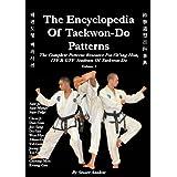 The Encyclopedia of Taekwon-Do Patterns, Vol 1by Stuart Paul Anslow