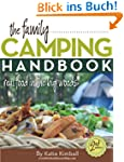 The Family Camping Handbook: Real Foo...
