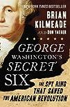George Washington's Secret Six: The S…