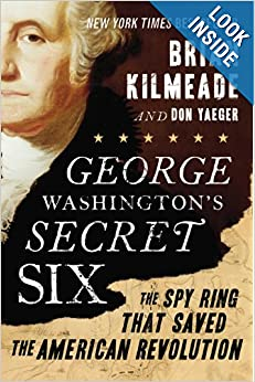 The Spy Ring That Saved the American Revolution - Brian Kilmeade
