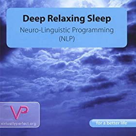 Deep Relaxing Sleep - Neuro-Linguistic Programming (Nlp)