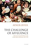 Image of The Challenge of Affluence: Self-Control and Well-Being in the United States and Britain since 1950