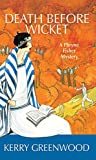 Death Before Wicket: A Phryne Fisher Mystery (Phryne Fisher Mysteries) (1590583833) by Greenwood, Kerry