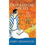 Death Before Wicket: A Phryne Fisher Mysteryby Kerry Greenwood