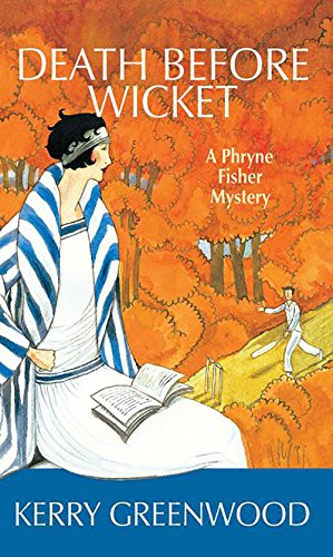 Death Before Wicket (Phryne Fisher Mystery)