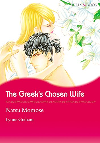 Lynne Graham - The Greek's Chosen Wife (Mills & Boon comics)