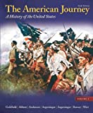 img - for The American Journey: A History of the United States, Volume 1 Reprint (6th Edition) book / textbook / text book