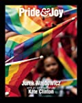 Pride and Joy: Taking the Streets of...