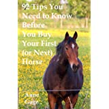 92 Tips You Must Read Before Buying Your First (or Next) Horse